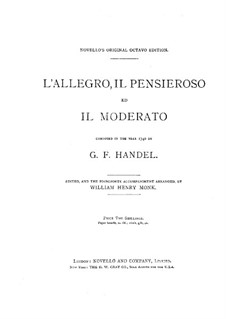L'Allegro, il Penseroso, ed il Moderato, HWV 55: No.1-22 by Георг Фридрих Гендель