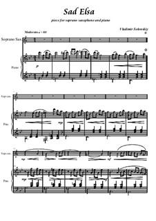 Грустная Эльза: Для сопрано саксофона и фортепиано by Владимир Солонский