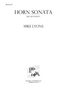 Horn Sonata No.1: 3rd. Movement - Allegro by Mike Lyons