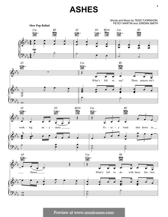 Ashes (Celine Dion): Для голоса и фортепиано (или гитары) by Tedd Tjornhom, Jordan Smith, Petey Martin