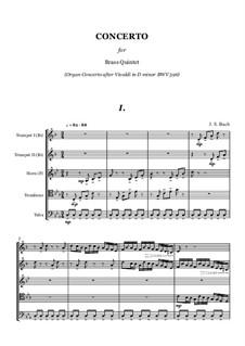Концерт для органа ре минор, BWV 596: Version for brass quintet by Иоганн Себастьян Бах