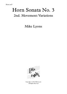 Horn Sonata No.3: 2nd. movement: Variations - Lento by Mike Lyons