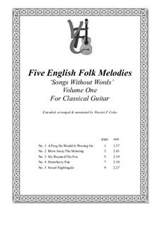 Five English Folk Melodies for Classical Guitar: Volume One, arranged by V. F. Coley by folklore