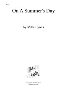A Summer's Day – Piano Solo: A Summer's Day – Piano Solo by Mike Lyons