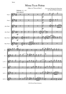 Missa Tu Es Petrus (Mass on 'Thou art Peter'): For flute choir or flute sextet by Джованни да Палестрина