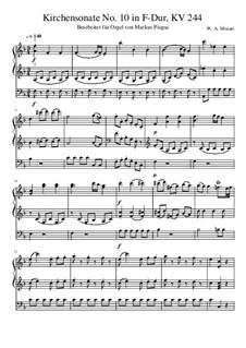 Церковная соната для двух скрипок, органа и бассо континуо No.10 фа мажор, K.244: Версия для органа by Вольфганг Амадей Моцарт