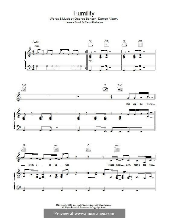 Humility (Gorillaz): Для голоса и фортепиано (или гитары) by James S. Ford, Damon Albarn, George Benson, Remi Kabaka