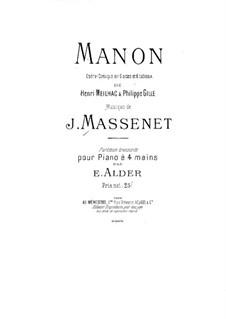 Манон: Часть I. Для фортепиано в четыре руки by Жюль Массне