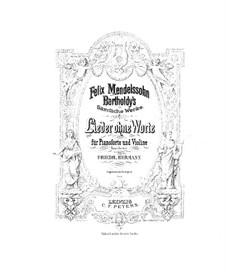 Песни без слов, Op.19b, 30, 38: Для скрипки и фортепиано by Феликс Мендельсон-Бартольди