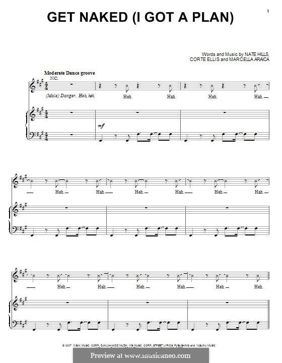 Get Naked (I Got A Plan): Для голоса и фортепиано или гитары (Britney Spears) by Marcella Araica, Floyd Nathaniel Hills, Corte Ellis
