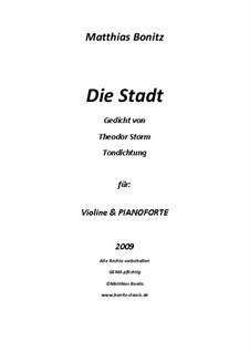 Tondichtung Die Stadt: Tondichtung Die Stadt by Matthias Bonitz