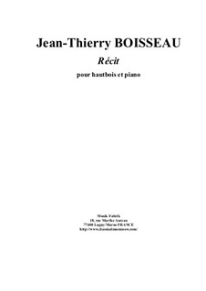Récit for oboe and piano: Récit for oboe and piano by Jean-Thierry Boisseau