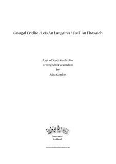 Griogal Cridhe / Leis An Lurgainn / Coill' An Fhàsaich: Сборник by folklore