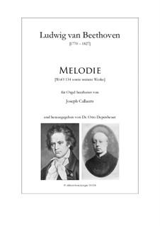 Melodie (WoO 134) und andere kleinere Werke: Melodie (WoO 134) und andere kleinere Werke by Людвиг ван Бетховен