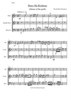 Hora Ha-Kulmus (Dance of the quill): For double reed trio (oboe, cor anglais, bassoon) by Дэвид Соломонс