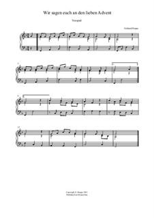Lied - und Choralvorspiele. Band 1: Nr.4 Wir sagen euch an den lieben Advent by Eckhard Deppe