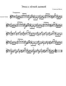 Пятнадцать пьес для гитары, Op.11: No.15 Этюд с лёгкой дымкой by Станислав Маген