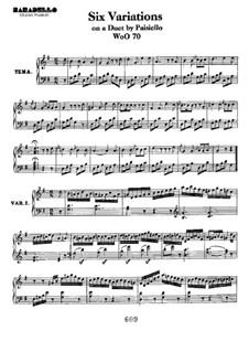Шесть вариаций на тему 'Nel cor più non mi sento' из оперы 'La Molinara' Дж. Паизиелло, WoO70: Для фортепиано by Людвиг ван Бетховен