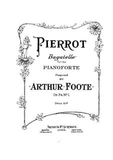 Пять багателей, Op.34: No.1 Пьеро by Артур Фут