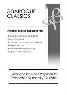 5 Baroque Classics - recorder quintet and quartet bundle / book / pack: 5 Baroque Classics - recorder quintet and quartet bundle / book / pack by Иоганн Себастьян Бах, Генри Пёрсел, Георг Фридрих Гендель, Иоганн Пахельбель