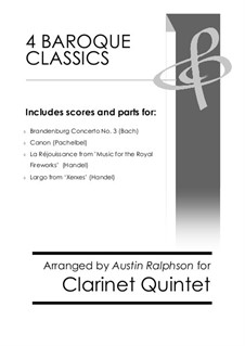 4 Baroque Classics: For clarinet quintet bundle / book / pack by Иоганн Себастьян Бах, Георг Фридрих Гендель, Иоганн Пахельбель