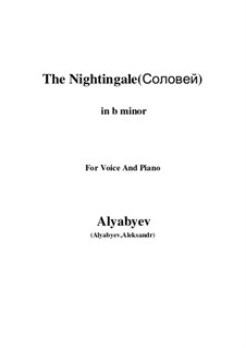 Соловей: For voice and piano (b minor) by Александр Алябьев