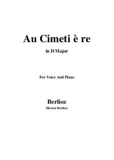 Летние ночи,  H.81 Op.7: No.5 Au cimetière (D Major) by Гектор Берлиоз