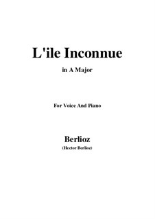 Летние ночи,  H.81 Op.7: No.6 L'île inconnue (A Major) by Гектор Берлиоз