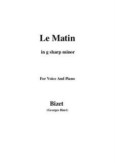 Le Matin: G sharp minor by Жорж Бизе
