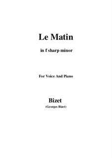 Le Matin: F sharp minor by Жорж Бизе
