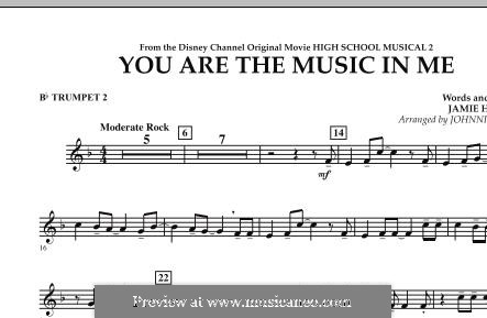 You are the Music in Me (High School Musical 2): Bb Trumpet 2 part by Jamie Houston