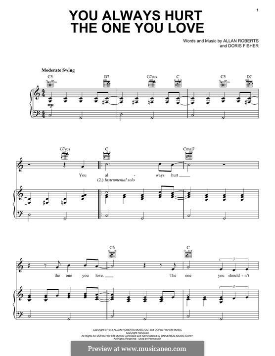 You Always Hurt the One You Love (The Mills Brothers): Для голоса и фортепиано (или гитары) by Allan Roberts, Doris Fisher
