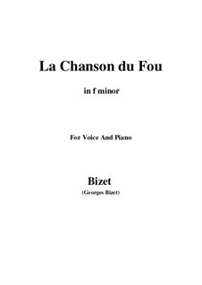 La Chanson du Fou: F minor by Жорж Бизе