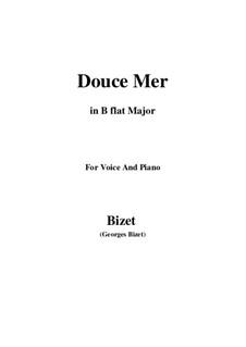 Douce Mer: B flat Major by Жорж Бизе