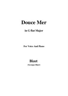 Douce Mer: G flat Major by Жорж Бизе