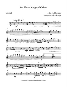 We Three Kings of Orient are: For string orchestra – violin I part by John H. Hopkins Jr.