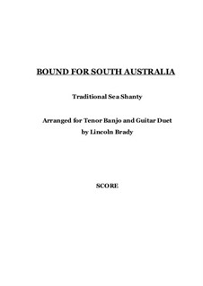 Bound for South Australia: For guitar and banjo by folklore