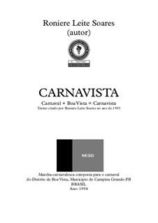 Carnavista: Carnavista by Roniere Leite Soares
