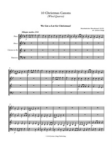 10 Christmas Canons: For wind quartet by Йозеф Гайдн, Вольфганг Амадей Моцарт, Михаэль Преториус, Ludwig Ernst Gebhardi, Unknown (works before 1850)