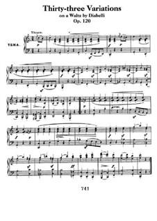 Тридцать три вариации на тему вальса А. Диабелли, Op.120: Для фортепиано by Людвиг ван Бетховен