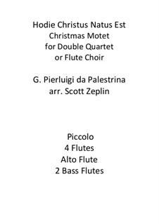 Hodie Christus natus est: For flute octet – score, parts by Джованни да Палестрина