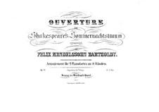 Сон в летнюю ночь, Op.21: Увертюра, для двух фортепиано в восемь рук – партия второго фортепиано by Феликс Мендельсон-Бартольди