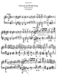 Транскрипции на темы из оперы 'Лоэнгрин' Вагнера, S.446: No.1 Festival and Bridal Song by Франц Лист