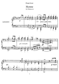 Транскрипции на темы песен Шуберта, S.562: No.4 Hymn by Франц Лист