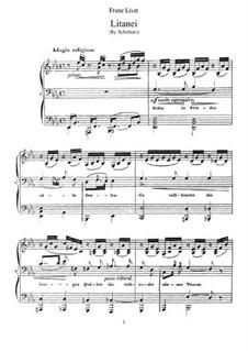 Транскрипции на темы песен Шуберта, S.562: No.1 Litany by Франц Лист