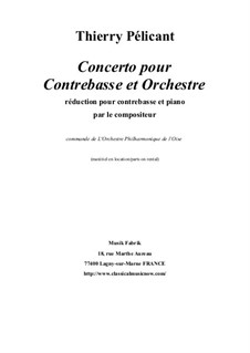 Concerto for Contrabass and Orchestra: Piano reduction and solo part by Thierry Pélicant