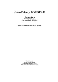 Sonatine 'Un Américain à Tokyo': For Bb clarinet and piano by Jean-Thierry Boisseau
