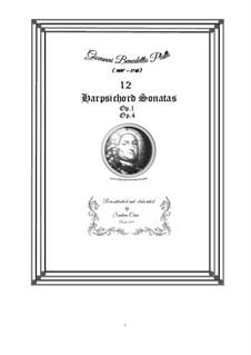 12 Harpsichord (or Piano) Sonatas, Op.1, Op.4 CSPla17: 12 Harpsichord (or Piano) Sonatas by Джованни Бенедетто Платти