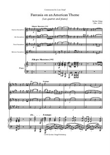 Fantasia on an American Theme (sax quartet and piano): Fantasia on an American Theme (sax quartet and piano) by Jordan Grigg