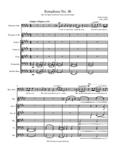 Symphony No.36 (for trumpet, baritone voice and strings): Symphony No.36 (for trumpet, baritone voice and strings) by Jordan Grigg